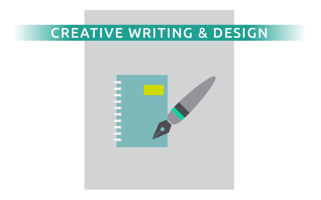 Creative Writing & Design
