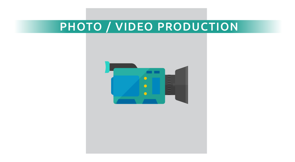 Photo / Video Production